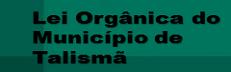 Lei Orgânica - Talismã/TO